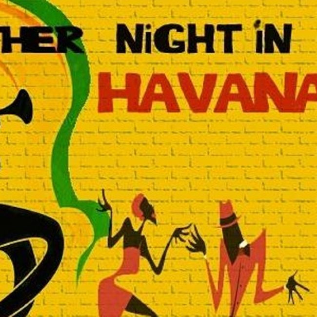 Another night in Havana – Jam in a Jar in May