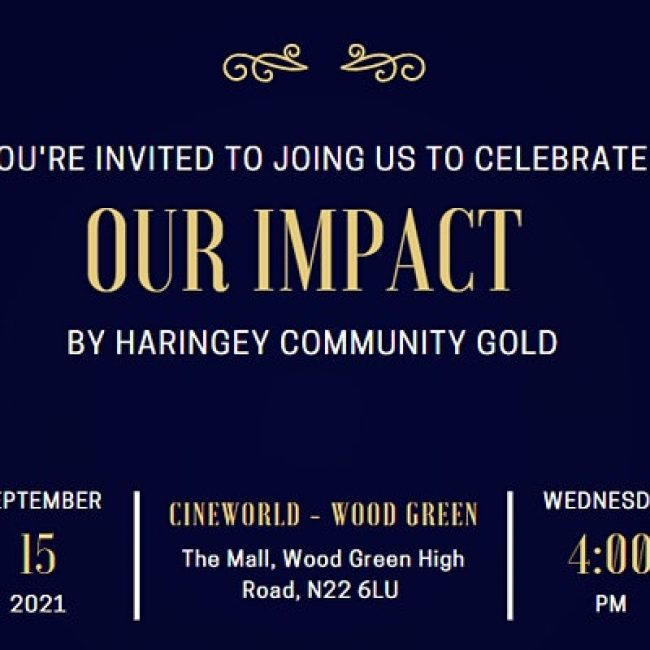 """""""OUR IMPACT"""" Documentary by Haringey Community GOLD"""