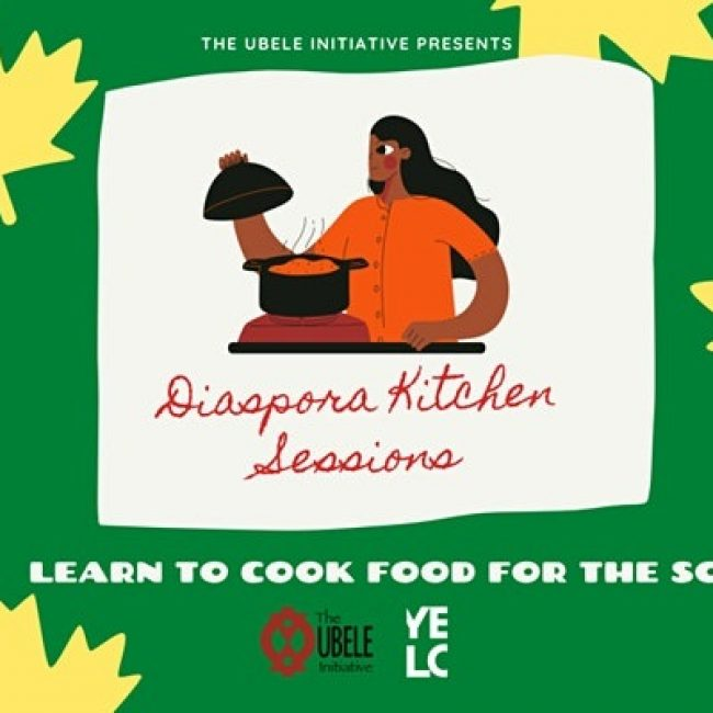 Diaspora Kitchen Sessions with The Ubele Initiative